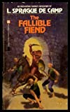 The Fallible Fiend (Novaria, Bk. 3) (0345293673) by De Camp, L. Sprague