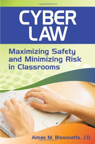 Cyber Law: Maximizing Safety and Minimizing Risk in...
