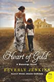 Heart of Gold: A Blessings Novel (Blessings Series)