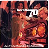 Beretta 70: Roaring Themes From Thrilling Italian Police Films 1971-80