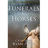 Funerals for Horses ~ Catherine Ryan Hyde