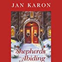 Shepherds Abiding Audiobook by Jan Karon Narrated by John McDonough
