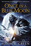 Once In a Blue Moon (0451414667) by Green, Simon R.