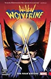 img - for All-New Wolverine Vol. 1: The Four Sisters book / textbook / text book