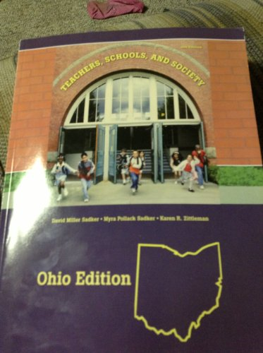 Teachers, Schools and Society OHIO VERSION (Teachers , Schools, and Society OHIO VERSION, 8th 2008)
