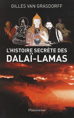 L'histoire secrete des dalai-lamas - Gilles van Grasdorff [MULTI]