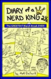 img - for Diary of a Nerd King # 2 1/2: The GREATEST March Break EVER! (HOLIDAY SALE $2.99 / REG. $3.99) book / textbook / text book