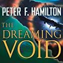The Dreaming Void: Void Trilogy, Book 1 (       UNABRIDGED) by Peter F. Hamilton Narrated by John Lee