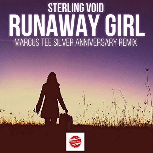 Runaway Girl (Marcus Tee Silver Anniversary Mix)