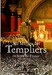 Sur les Pas des Templiers en Terre de...