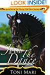 Join the Dance (Dancing With Horses B...