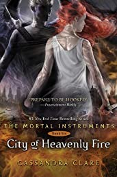 City of Heavenly Fire (The Mortal Instruments, Band 6)
