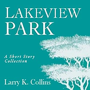 Lakeview Park Audiobook