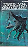 Undersea Quest (1st Ballantine Printing) (0345022076) by Jack Williamson