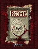 Vampire Rome *OP (Vampire: The Requiem) (1588462706) by Bailey, Russell