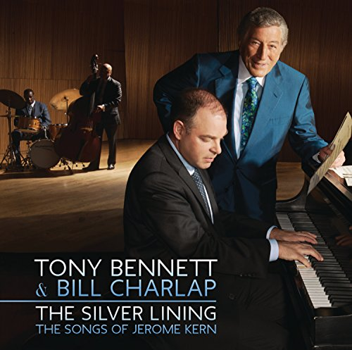 TONY BENNETT - The Silver Lining - The Songs Of Jerome Kern - Zortam Music