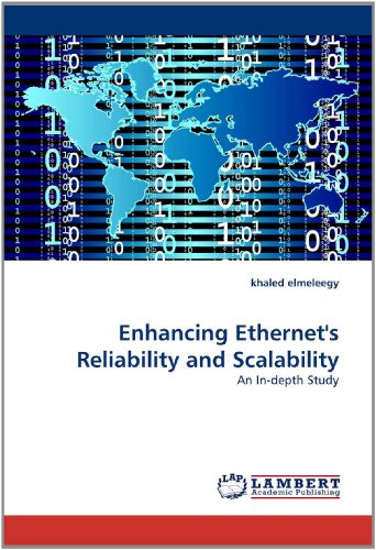 Enhancing Ethernet's Reliability and Scalability: An In-depth Study