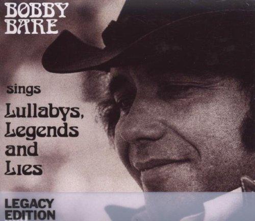 Bobby Bare - Bobby Bare Sings Lullabies Legends & Lies - Zortam Music