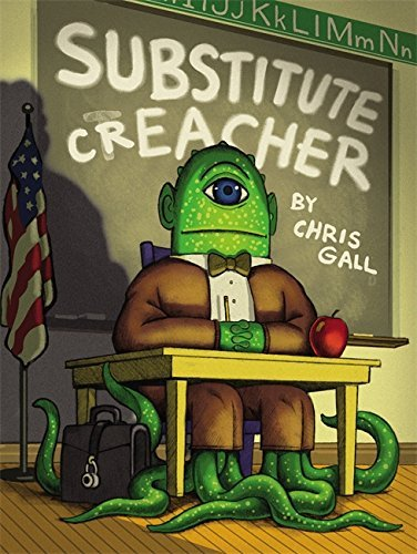 Substitute Creacher by Chris Gall (2011-07-20)
