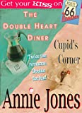 The Double Heart Diner/Cupids Corner (Route 66 Romance)