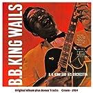 B.B. King Wails (Original Album Plus Bonus Tracks 1959)