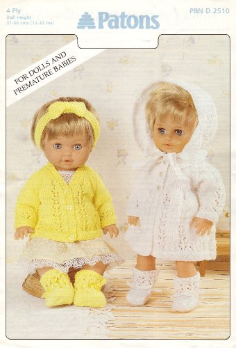 """Patons Dolls Clothes and Premature Babies Outfits Knitting Pattern: Cardigan Set, Matinee Set: Cardigan, Bootees, Hairband, Coat, Bonnet (To fit doll 12""""-14"""" 15""""-18"""" 19""""-22"""" - 31cm-56cm)"""