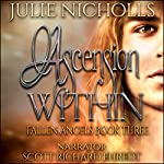 Ascension Within: Fallen Angels, Book 3 | Julie Nicholls