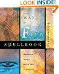 The Way of Four Spellbook: Working Ma...