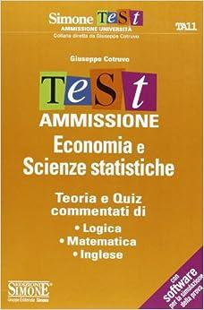 Test ammissione economia e scienze statistiche for Test ammissione economia