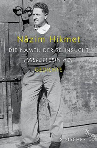 Die Namen Der Sehnsucht Gedichte Buch Pdf Nâzim Hikmet
