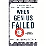 When Genius Failed: The Rise and Fall of Long-Term Capital Management | Roger Lowenstein