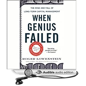 When Genius Failed - The Rise and Fall of Long-Term Capital Management - Roger Lowenstein