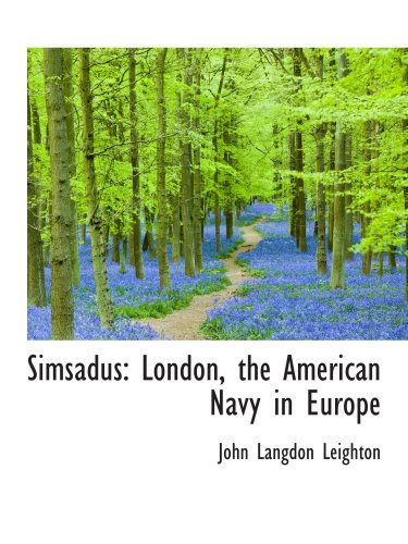 Simsadus: London, the American Navy in Europe