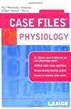 img - for Case Files Physiology (Case Files (Lange)) by Eugene C. Toy (2005-08-26) book / textbook / text book