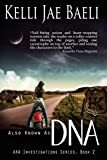 Also Known as DNA (AKA Investigations Series) (Volume 2)