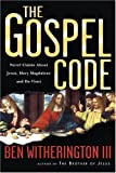 img - for The Gospel Code: Novel Claims About Jesus, Mary Magdalene and Da Vinci book / textbook / text book