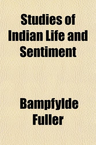 Studies of Indian Life and Sentiment