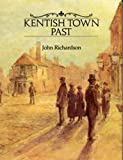 Kentish Town Past (0948667427) by Richardson,John