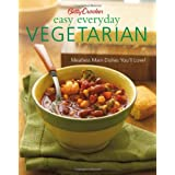 Betty Crocker Easy Everyday Vegetarian: Easy Meatless Main Dishes Your Family Will Love! (Betty Crocker Cooking) ~ Betty Crocker