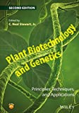 img - for Plant Biotechnology and Genetics: Principles, Techniques, and Applications book / textbook / text book