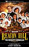 BEACON HILL The Prescott Chronicles