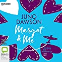 Margot & Me Audiobook by Juno Dawson Narrated by Eilidh Beaton