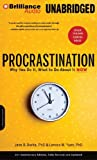 img - for Procrastination: Why You Do It, What to Do about It Now by Jane B. Burka (2012-04-17) book / textbook / text book