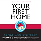 img - for Your First Home: The Proven Path to Home Ownership book / textbook / text book