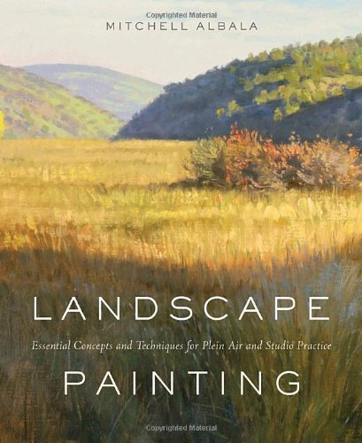 Landscape Painting: Essential Concepts and Techniques
