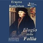 Elogio della Follia [In Praise of Folly] | Erasmo da Rotterdam