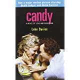 Candy: A Novel of Love and Addiction ~ Luke Davies