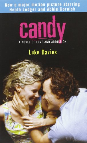 Candy: A Novel of Love and Addiction