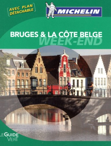 Guide Vert Week end Bruges et la cote belge