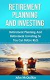 Retirement Planning: Retirement Planning And Retirement Investing For Ongoing Retirement Income Through Smart Retirement Planning (Retirement Planning And Investment Strategies)